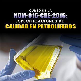 Curso De La Nom-016-Cre-2016: Especificaciones De Calidad En Petrolíferos