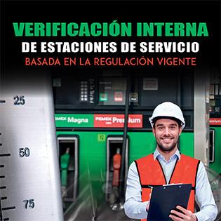 Verificación Interna de Estaciones de Servicio basada en la Regulación Vigente