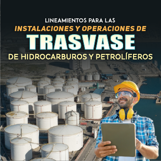 Lineamientos para las Instalaciones y Operaciones de Trasvase de Hidrocarburos y Petrolíferos
