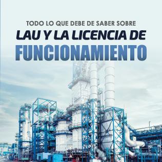 Trámites para Adquirir una Licencia Ambiental Única (LAU) en el Sector Hidrocarburos