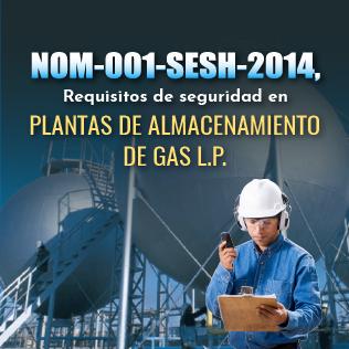 NOM-001-SESH-2014, Requisitos de Seguridad en Plantas de Almacenamiento de Gas L.P.