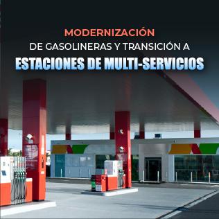 Modernización de Gasolineras y Transición a Estaciones de Multi-Servicios