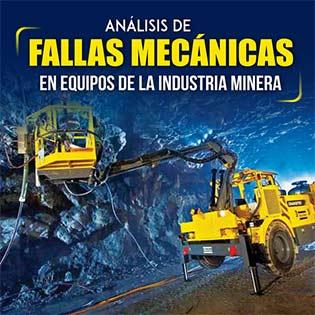 Análisis de Fallas Mecánicas en Equipos de la Industria Minera