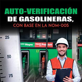 Auto-Verificación de Gasolineras, con base en la NOM 005