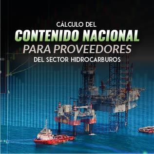 Cálculo del Contenido Nacional para Proveedores del Sector Hidrocarburos