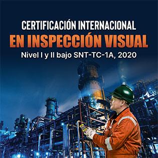 Certificación Internacional En Inspección Visual, Nivel I Y Ii Bajo La Snt-Tc-1A, 2020