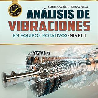 Certificación Internacional Análisis de Vibraciones en Equipos Rotativos - Nivel I