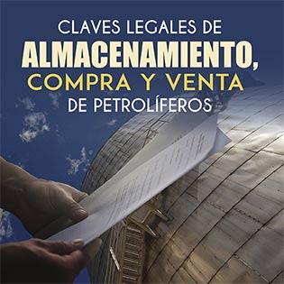Claves Legales de Almacenamiento, Compra y  Venta de Petrolíferos