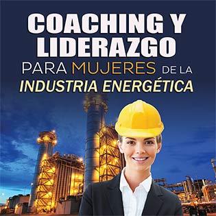 Coaching y liderazgo para mujeres de la industria energética