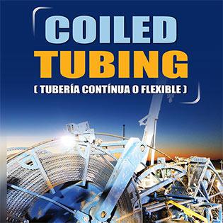 Coiled Tubing (Tubería Continua o Flexible)