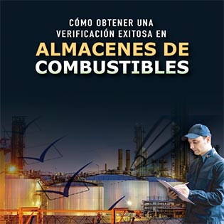 Cómo Obtener una Verificación Exitosa en Almacenes de Combustibles