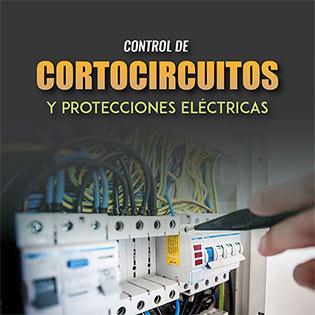 Control de cortocircuitos y protecciones eléctricas