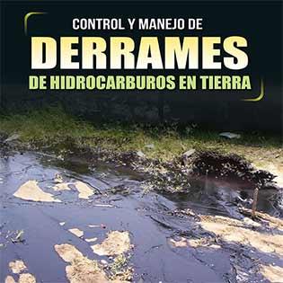 Control y Manejo de Derrames de Hidrocarburos en Tierra