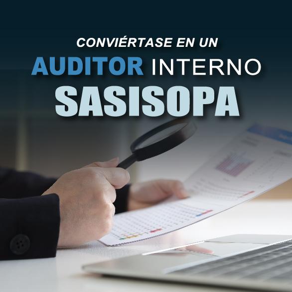 Conviértase en un Auditor Interno SASISOPA