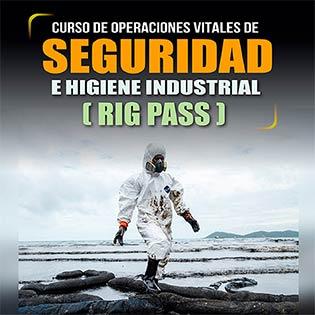 Curso de operaciones vitales de seguridad e higiene industrial (RIG PASS)