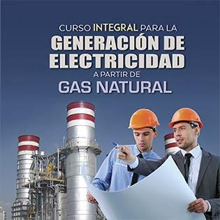 Curso Integral para la Generación de Electricidad a partir de Gas Natural