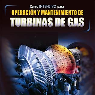 Curso Intensivo para Operación y Mantenimiento de Turbinas de Gas