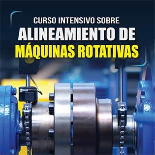 Curso intensivo sobre alineamiento de máquinas rotativas