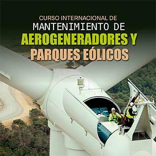 Curso Internacional de Mantenimiento de Aerogeneradores y Parques Eólicos