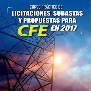 Curso práctico de licitaciones, subastas y propuestas para CFE en 2017