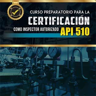 Curso Preparatorio Para La Certificación Como Inspector Autorizado Api 510
