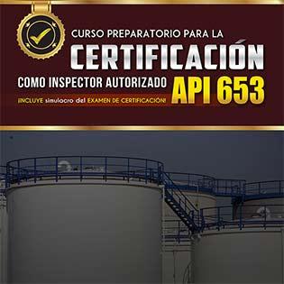 Curso Preparatorio Para La Certificación Como Inspector Autorizado Api 653