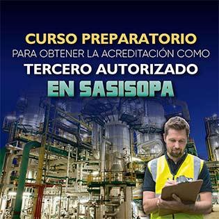 Curso Preparatorio para Obtener la Acreditación como Tercero Autorizado en SASISOPA