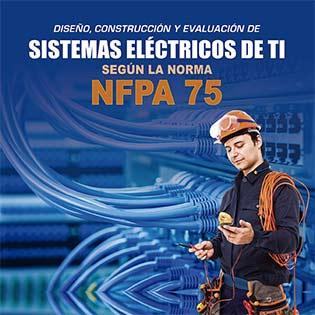 Diseño, construcción y evaluación de sistemas eléctricos de TI según la norma NFPA 75