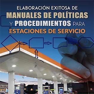 Elaboración exitosa de Manuales de políticas y procedimientos para Estaciones de Servicio