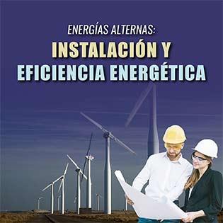 Energías alternas: instalación y eficiencia energética