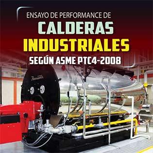 Ensayo de performance de calderas industriales según ASME PTC4-2008