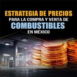 Estrategia de precios para la compra y venta de combustibles en México