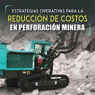 Estrategias operativas para la reducción de costos en perforación minera