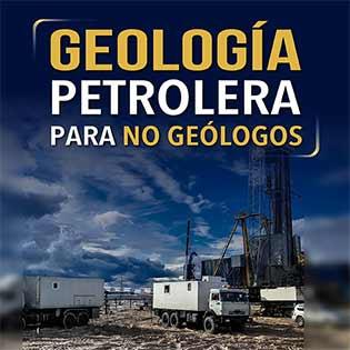 Geología petrolera para no geólogos