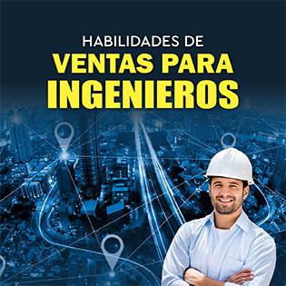 Habilidades de Ventas para Ingenieros.