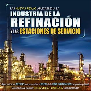 Las nuevas reglas aplicables a la industria de la refinación y las estaciones de servicio