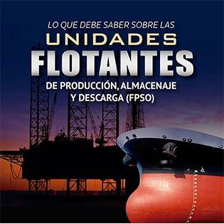 Lo que debe saber sobre las unidades flotantes de producción, almacenaje y descarga (FPSO)