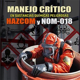 Manejo crítico en sustancias  químicas peligrosas: HAZCOM Y NOM-018