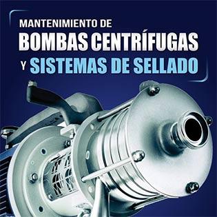 Mantenimiento de bombas centrífugas y sistemas de sellado