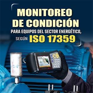 Monitoreo de condición para equipos del sector energético, según ISO 17359
