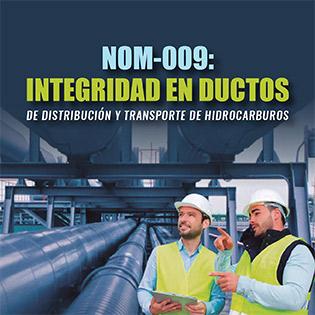 NOM-009-ASEA-2017: Administración de la Integridad en Ductos de Transporte y Distribución de Hidrocarburos