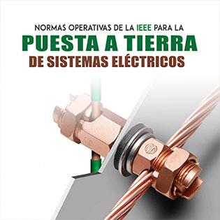 Normas operativas de la IEEE para la puesta a tierra de sistemas eléctricos