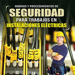 Normas y procedimientos de seguridad para trabajos en instalaciones eléctricas