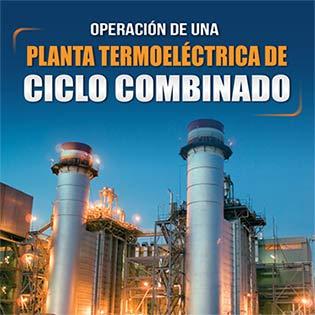 Operación de una planta termoeléctrica de ciclo combinado
