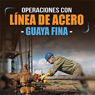 Operaciones con líneas de acero (guaya fina)