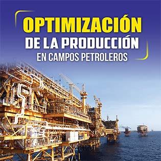 Optimización de la producción en campos petroleros