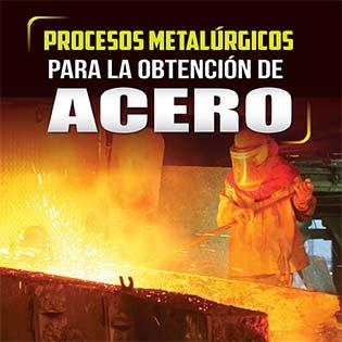 Procesos metalúrgicos para la obtención de acero