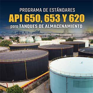 Programa de estándares API 650, 653 y 620 para tanques de almacenamiento