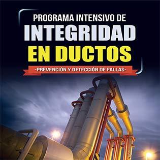 Programa intensivo de integridad en ductos  -prevención y detección de fallas-
