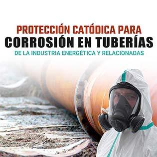 Protección catódica para corrosión en tuberías de la industria energética y relacionadas